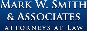 Mark W. Smith & Associates – Attorneys At Law